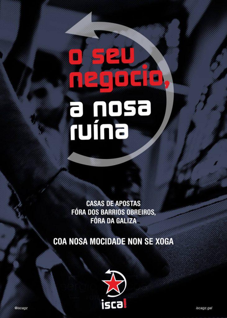 cartaz campaña casas de aposta fóra da Galiza isca!