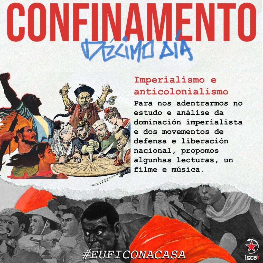 Confinamento: décimo día imperialismo e anticolonialismo