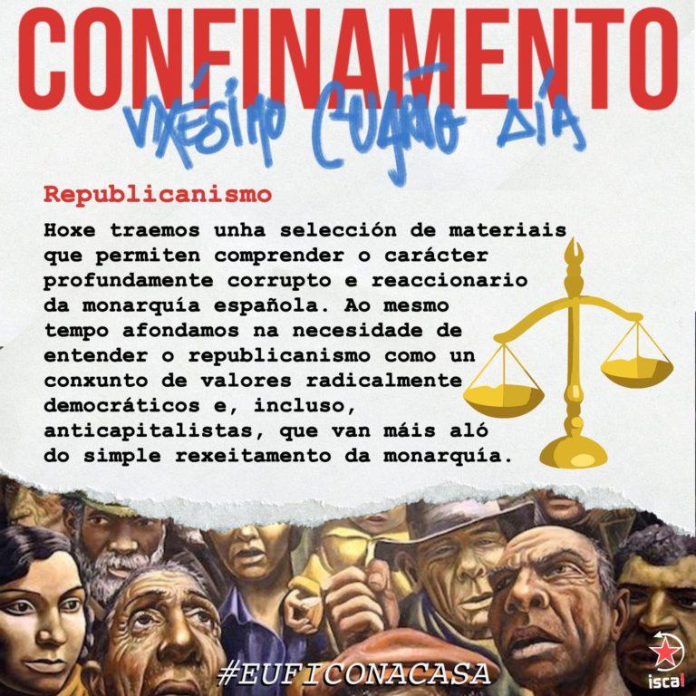 Confinamento: vixésimo cuarto día #euficonacasa republicanismo