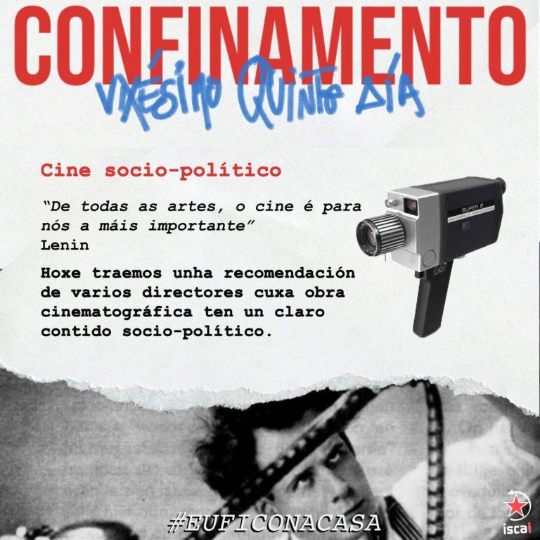 Confinamento: vixésimo cuarto día #euficonacasa cine socio-político